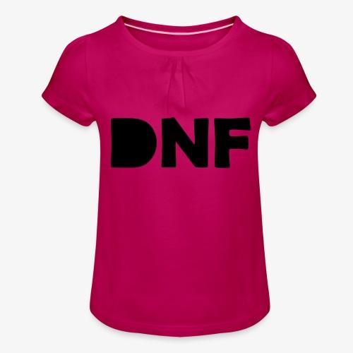 dnf - Mädchen-T-Shirt mit Raffungen