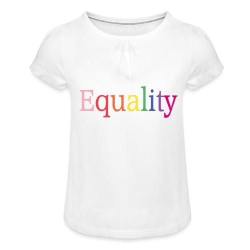 Equality | Regenbogen | LGBT | Proud - Mädchen-T-Shirt mit Raffungen