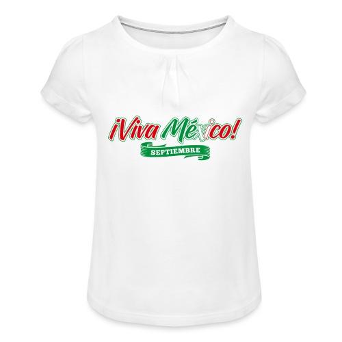 Viva Mexico - Camiseta para niña con drapeado