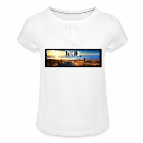 Baltic-Stuff - Mädchen-T-Shirt mit Raffungen