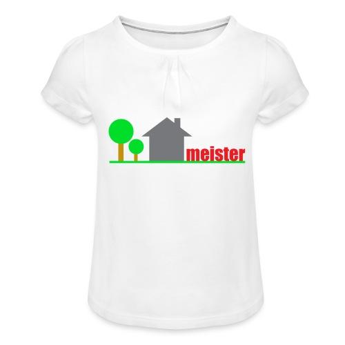 Hausmeister - Mädchen-T-Shirt mit Raffungen