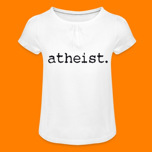 atheist BLACK - Girl's T-Shirt with Ruffles