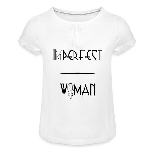 imperfect woman - Maglietta da ragazza con arricciatura