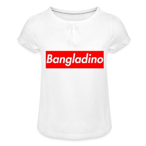 Bangladino - Maglietta da ragazza con arricciatura