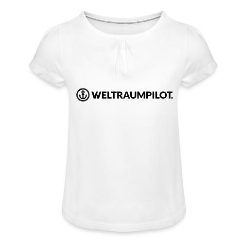 weltraumpilotquer - Mädchen-T-Shirt mit Raffungen