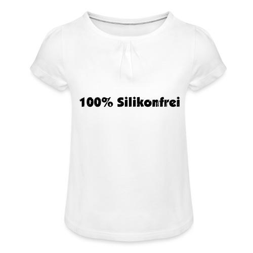silkonfrei - Mädchen-T-Shirt mit Raffungen