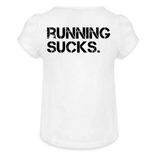 Running Sucks - Mädchen-T-Shirt mit Raffungen