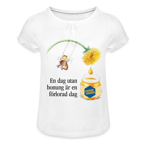 En dag utan honung är en förlorad dag - T-shirt med rynkning flicka