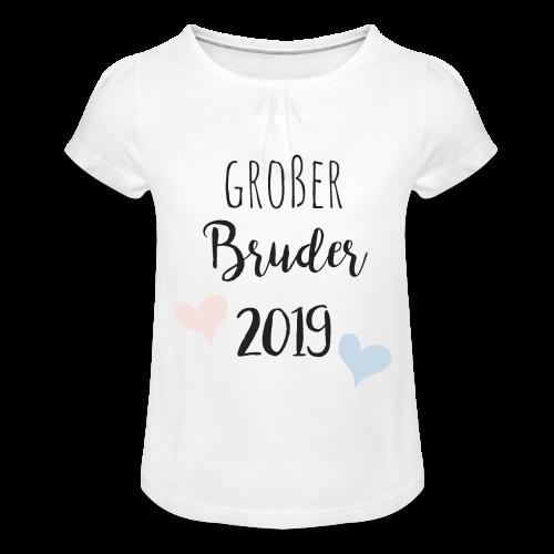 Großer Bruder 2019 - Mädchen-T-Shirt mit Raffungen