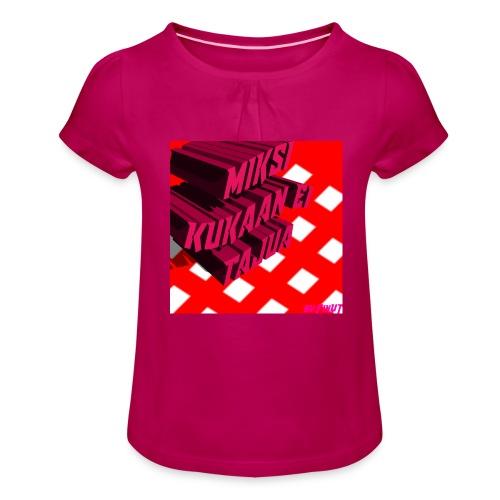 KukaaEiTajuu - Tyttöjen t-paita, jossa rypytyksiä