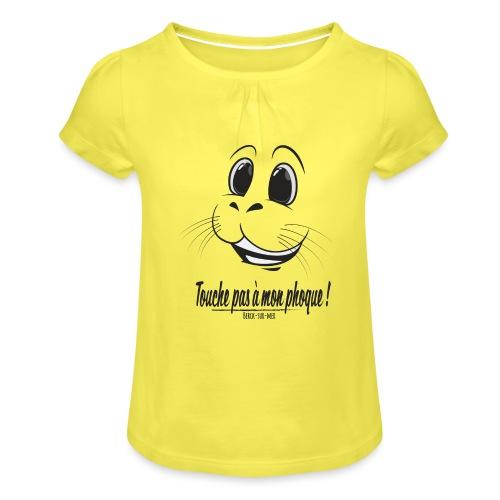 Touche pas a mon phoque de Berck! - T-shirt à fronces au col Fille