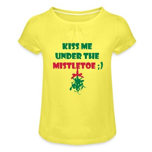 mistletoe - Mädchen-T-Shirt mit Raffungen