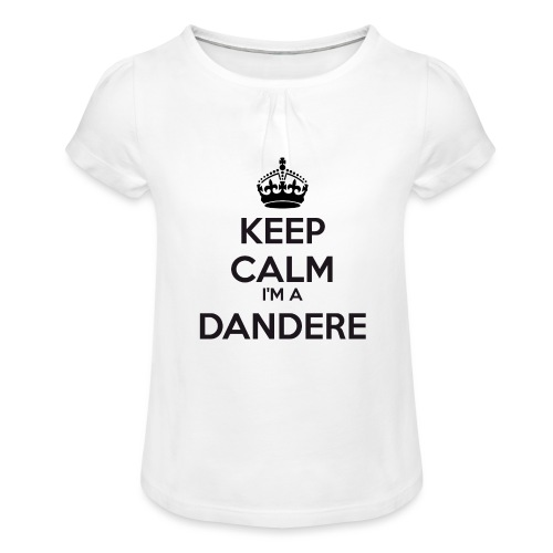 Dandere keep calm - Girl's T-Shirt with Ruffles