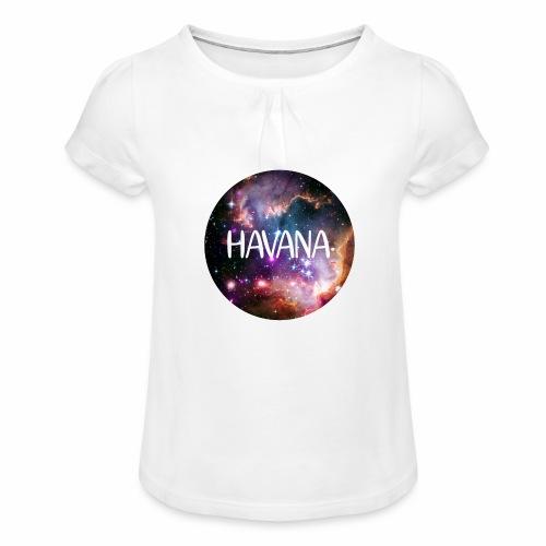 HavanaKosmos - Mädchen-T-Shirt mit Raffungen