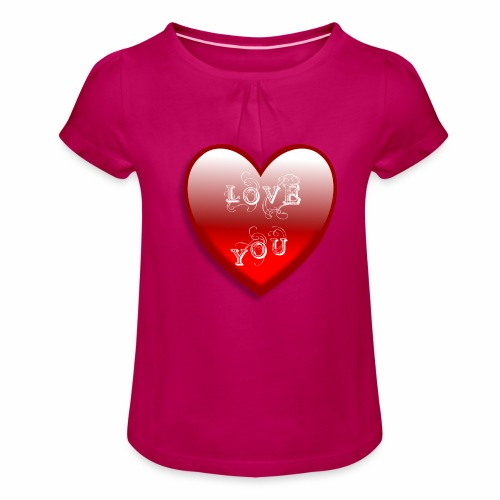 Love You - Mädchen-T-Shirt mit Raffungen