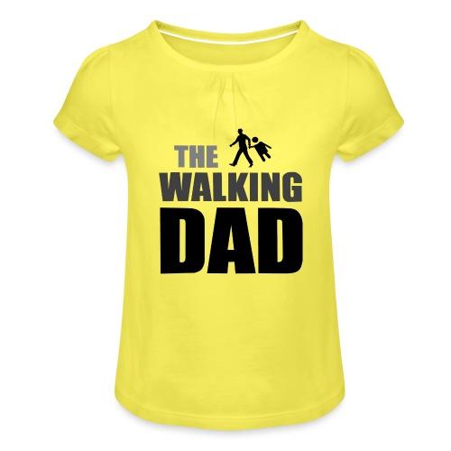the walking dad auf dem Weg in die lustige Bar - Mädchen-T-Shirt mit Raffungen