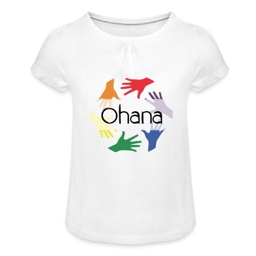 Ohana heißt Familie - Mädchen-T-Shirt mit Raffungen