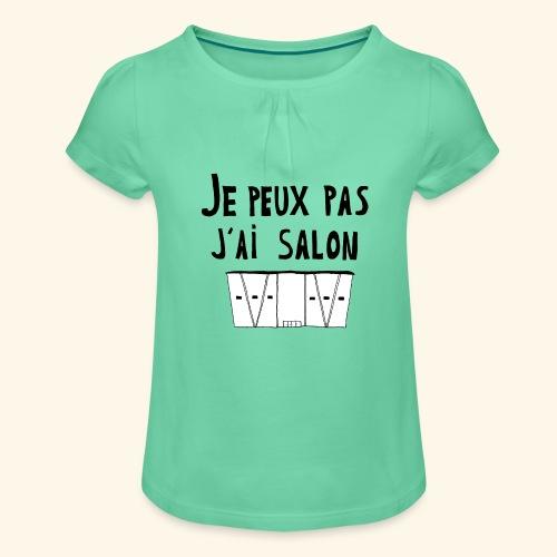 Je peux pas j'ai salon - T-shirt à fronces au col Fille