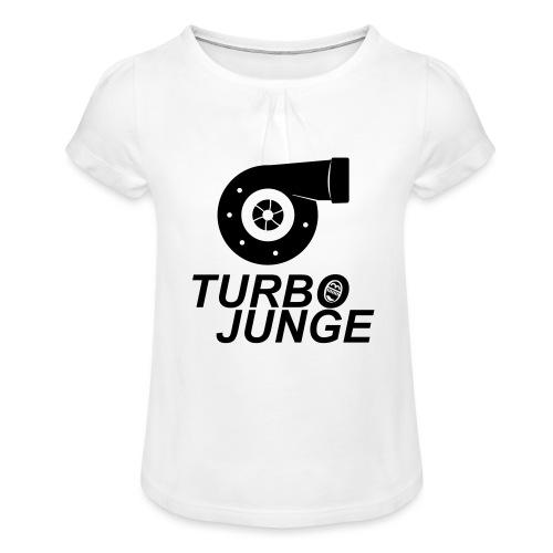Turbojunge! - Mädchen-T-Shirt mit Raffungen