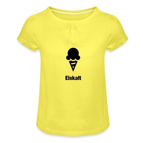 Eiskalt - Mädchen-T-Shirt mit Raffungen