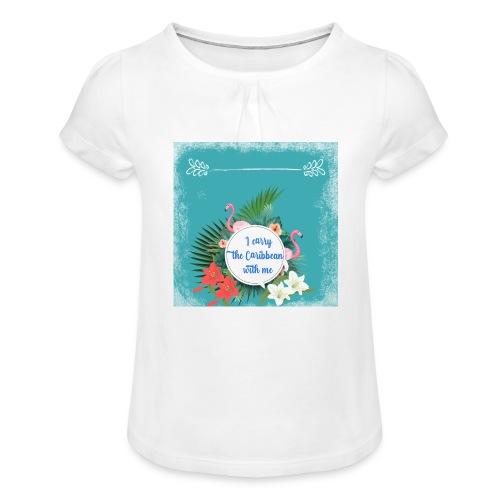 The caribean inside - Camiseta para niña con drapeado