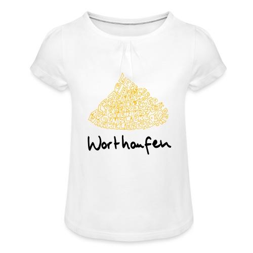 Worthaufen - Mädchen-T-Shirt mit Raffungen