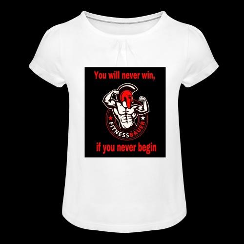 You will never win - Mädchen-T-Shirt mit Raffungen