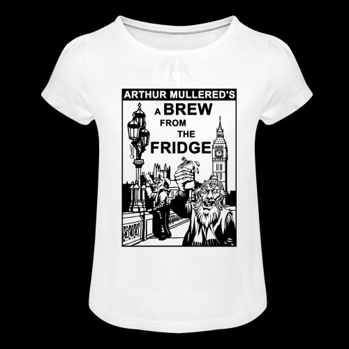 A Brew from the Fridge v2 - Girl's T-Shirt with Ruffles