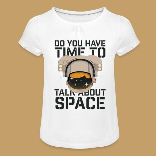 Time for Space - Koszulka dziewczęca z marszczeniami