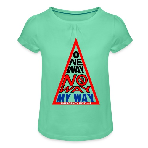 No way - Maglietta da ragazza con arricciatura