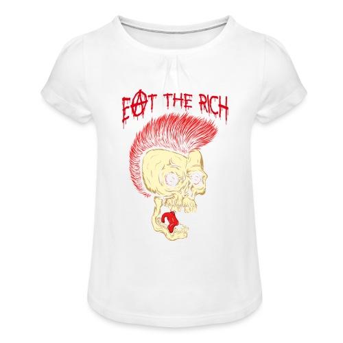 Eat The Rich (For Dark Shirts) - Mädchen-T-Shirt mit Raffungen