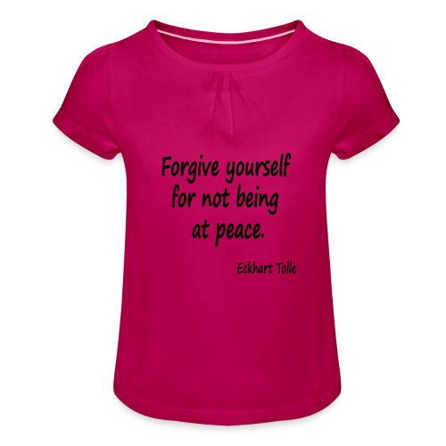 Forgive Yourself - Girl's T-Shirt with Ruffles