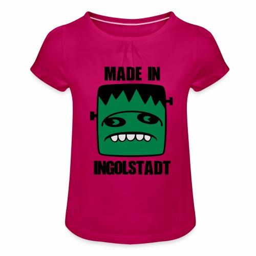 Fonster made in Ingolstadt - Mädchen-T-Shirt mit Raffungen