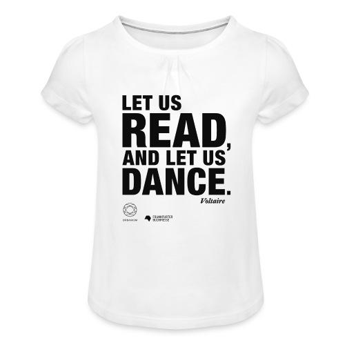 LET US READ | Bookish Merch - Mädchen-T-Shirt mit Raffungen