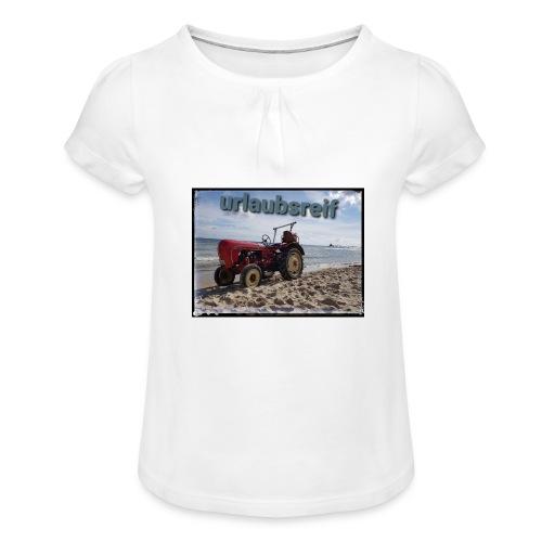 urlaubsreif - Mädchen-T-Shirt mit Raffungen