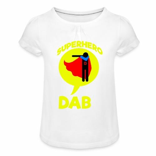 Dab supereroe/ Dab Superhero - Maglietta da ragazza con arricciatura