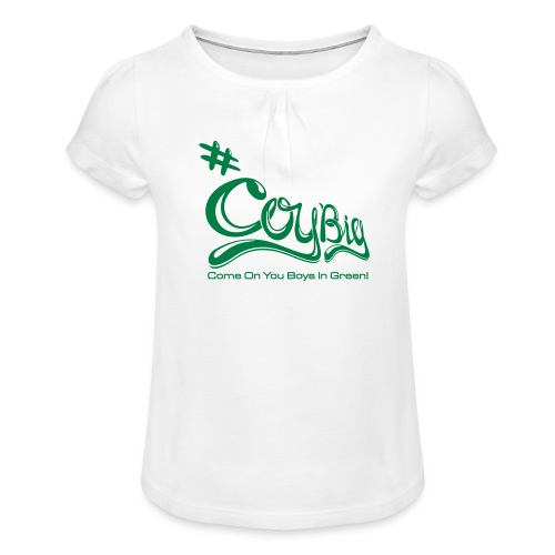 COYBIG - Come on you boys in green - Girl's T-Shirt with Ruffles