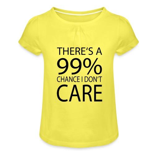 Ist mir egal lustiges Design Sarkasmus - Mädchen-T-Shirt mit Raffungen