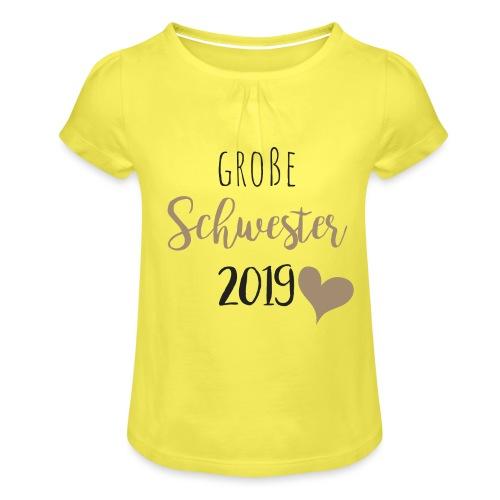 Große Schwester 2019 - Mädchen-T-Shirt mit Raffungen