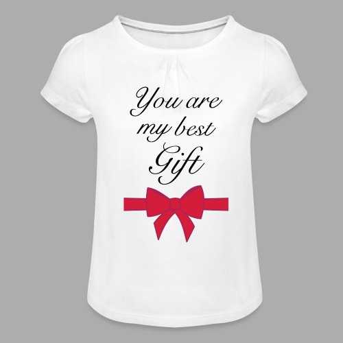 you are my best gift - Girl's T-Shirt with Ruffles