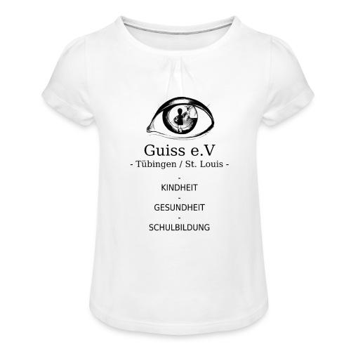 Guiss e.V - Mädchen-T-Shirt mit Raffungen