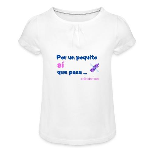 por un poquito 2 - Camiseta para niña con drapeado