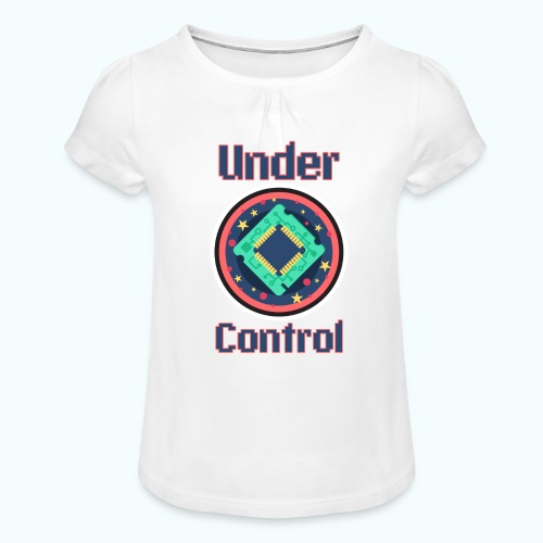 Under control - Girl's T-Shirt with Ruffles
