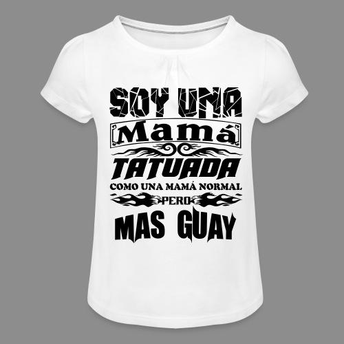Soy una mamá tatuada - Camiseta para niña con drapeado
