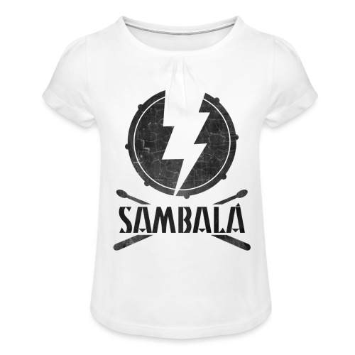 Batucada Sambala - Camiseta para niña con drapeado