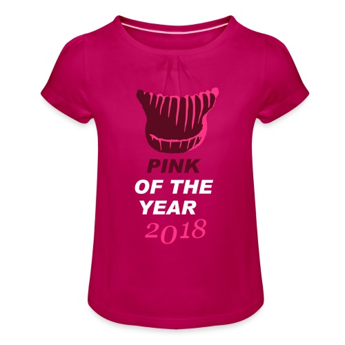 pink of the year 2018 pussyhat - Mädchen-T-Shirt mit Raffungen