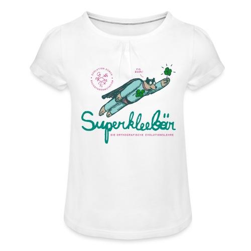 Der Superkleebär - Mädchen-T-Shirt mit Raffungen