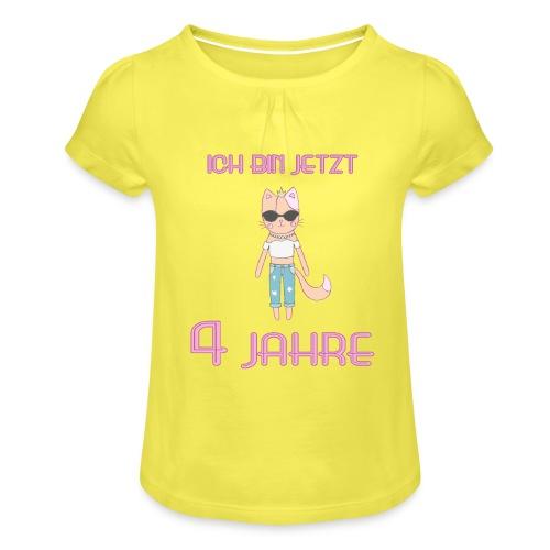 Ich bin jetzt 4 Jahre / Geschenk zum 4. Geburtstag - Mädchen-T-Shirt mit Raffungen