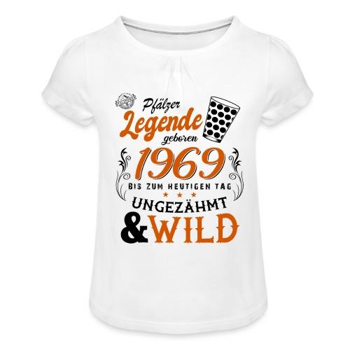 Pfälzer Legende 1969 50. Geburtstag - Mädchen-T-Shirt mit Raffungen