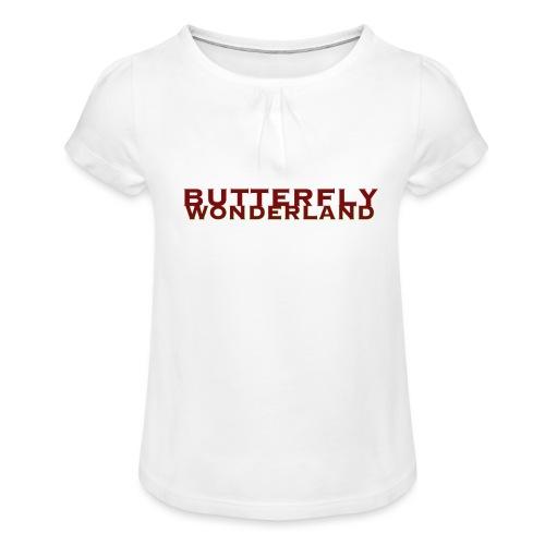 Butterfly Wonderland - Mädchen-T-Shirt mit Raffungen